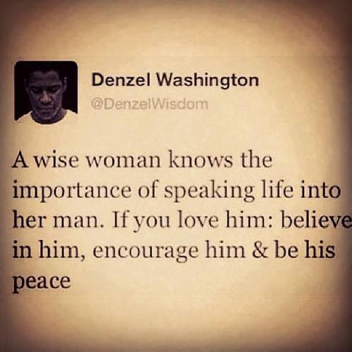 Words of Wisdom From Denzel Washington