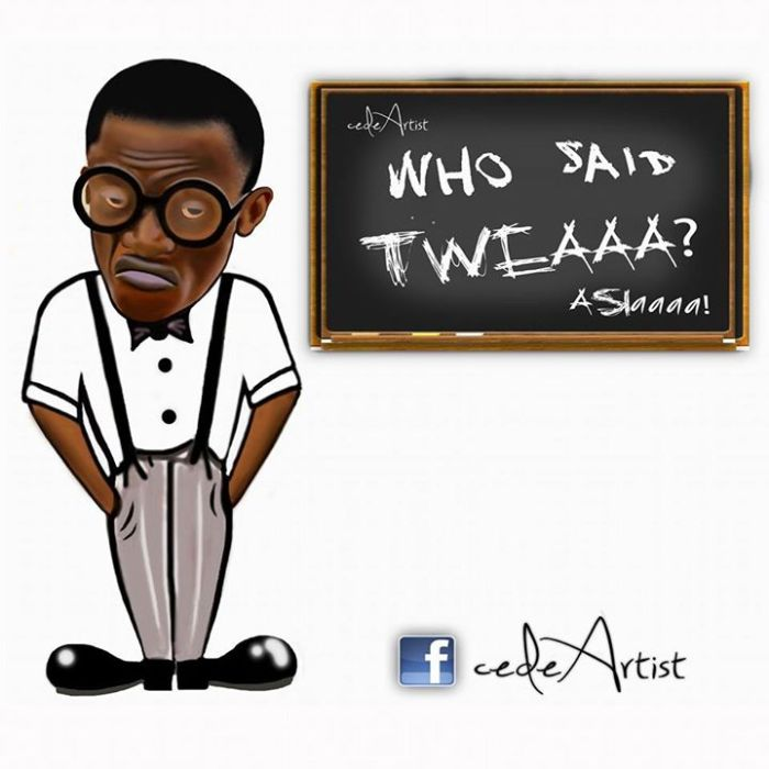 Kwadwo Nkansah Is Asking You This: Who Said Tweaa?